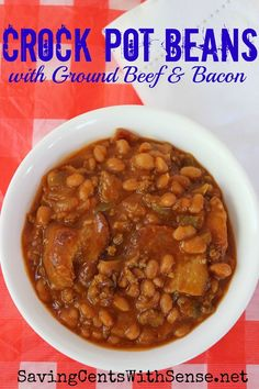 Crock Pot Beans with Ground Beef & Bacon #slowcooker #recipe perfect for #4thofJuly celebrations