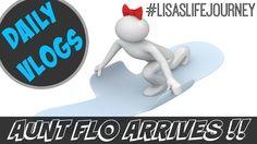 Aunt Flo Arrives    November 5, 2015    DAILY VLOGS #dailyvlogs #familyvlog #family #vlog #auntfloarrives #auntflo #lisaslifejourney