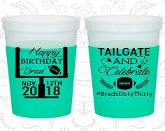 Birthday Mood Cups, Happy Birthday, Football Birthday, Dirty Thirty, Dirty 30, Birthday Color Changing Cups (20256)