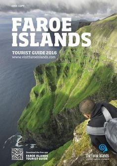 Faroe Islands - Tourist guide 2016  Although small and remote, the Faroe Islands are packed with unique and authentic adventures for every kind of visitor. The setting is a colourful and truly stunning place. The Faroese nature is very real, always challenging you to explore it by sea or land. Just be ready to give it an open mind and you will have the experience of a lifetime. The Information Offices around the islands are ready to help you make the most of your trip.