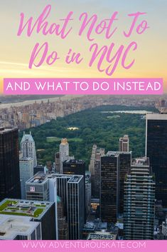 The complete guide of what NOT to do when visiting New York City (NYC), with tips on what to do instead. Get off the beaten path, explore the less touristy areas and get to know the parts of NYC that the residents know and love. This guide is packed full of practical tips on things to do, authentic food and dining options, differences between summer and winter travel and exploring the city outside of Manhattan. | Adventurous Kate: Solo Female Travel Blog #NYC