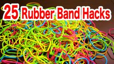 25 rubber band life hacks for your life