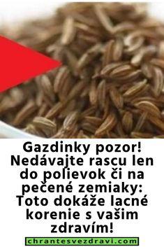 Gazdinky pozor! Nedávajte rascu len do polievok či na pečené zemiaky: Toto dokáže lacné korenie s vašim zdravím!