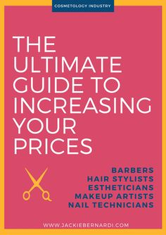 For those beauty industry professionals who want to bring home more money, there are three basic tactics to use: -Bring in new clients -Reduce your expenses -Increase your prices In this how-to post, I show you exactly how to increase your prices AND keep your clients happy.// xo