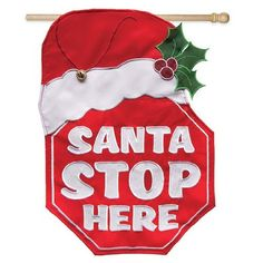 """Regular Sized Fiber Optic Flag: Santa Stop Here by House-Impressions. $49.99. Fiber Optic Flag. Features color, flashing fiber optic lights. Great for yourself or as a gift. 28"""" x 44"""". Patent Pending. This stop sign is sure to catch attention as a fur-trimmed red cap dangles over its top. It proclaims, """"Santa Stop Here,"""" making sure jolly old St. Nick knows exactly where to go. This isn't just a daytime decoration. With four AA batteries that tuck into an easily ..."""