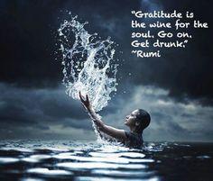 Rumi Quotes On Gratitude Rumi Poem, Rumi Quotes, Spiritual Quotes, Life Quotes, Qoutes, Gratitude Quotes, Poet Rumi, Gratitude Ideas, Hindi Quotes