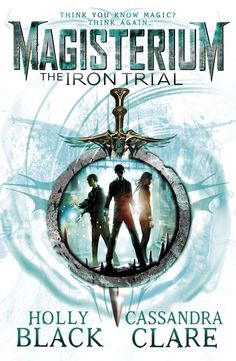 Magisterium: The Iron Trial UK cover! :D I really like this!
