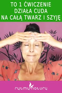 Face Yoga, Health And Beauty, Massage, Beauty Hacks, Health Fitness, Hair Beauty, Make Up, Wax, Pictures