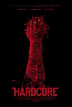 Hardcore - Poster & Trailer | Portal Cinema