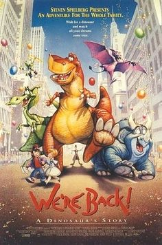 We're Back! A Dinosaur's Story Movie Poster