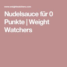 Nudelsauce für 0 Punkte | Weight Watchers