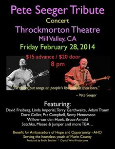 """Tamalpais Valley, CA An evening to celebrate the life and music of Pete Seeger, """"The balladeer of America's conscience"""". Come join the chorus! An advocate for peace and civil rights, Pete Seeger helped spark the folk … Click flyer for more >>"""