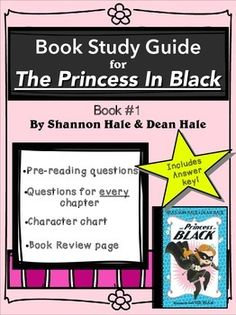 This is a study guide for the book The Princess In Black, written by Shannon Hale and Dean Hale. I hope you find it to be a convenient and useful resource for your students.Included in this packet you will find:*A Character Counts chart for your students to fill in as they read and learn more information about the characters in the story.