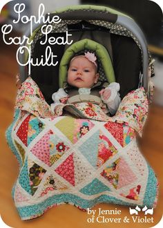 Sophie Car Seat Quilt tutorial « Moda Bake Shop...This is so cool!!!  Thank you Rhonda Mills for sharing it with me...