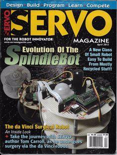 Servo magazine Spindle bot Da Vinci surgical robot Design Build Program Compete | Books, Magazine Back Issues | eBay!