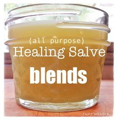 DIY: 3 NEW All~Purpose Healing Salve BLENDS! - they promote natural healing, they are softening & they have antiseptic properties.