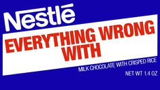 Everything Wrong With Nestlé - Mothers, PLEASE! Do not buy Gerber/Nestle products!