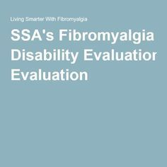 SSA's Fibromyalgia Disability Evaluation Chronic Fatigue Treatment, Claiming Benefits, Chronic Fatigue Syndrome Diet, Chronic Fatigue Symptoms, Fibromyalgia Disability, Social Security, Migraine Relief, Wellness, Health