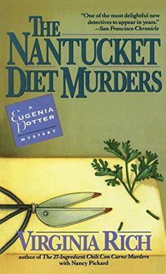 The Nantucket Diet Murders (Eugenia Potter Mysteries) by ... https://www.amazon.com/dp/B0030P1WKE/ref=cm_sw_r_pi_dp_x_7QqfybRD8ZNZG