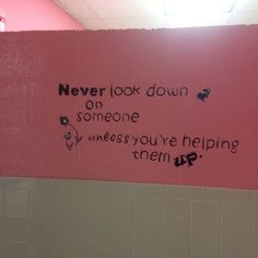 Photos of school bathrooms that show beautiful and unique ways that they've been transformed to inspire students to feel confident. School Hallways, School Murals, School Decorations, School Themes, School Ideas, Bathroom Mural, Bathroom Ideas, Bathroom Stall, Bathroom Quotes