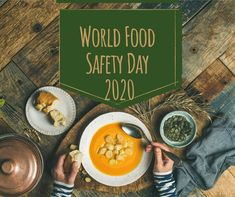 World Food Safety Day - 7 June