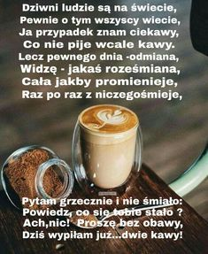 Dla każdego: KAWA Latte, Humor, Drinks, Food, Drinking, Beverages, Humour, Essen, Funny Photos