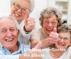 Ordinaire Life Insurance Quotes For Elderly