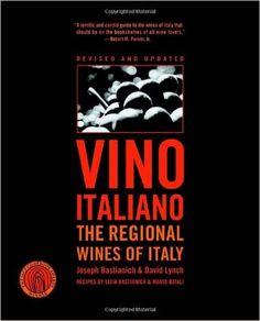 Vino Italiano: Regional Wines of Italy: Amazon.co.uk: Joseph Bastianich, David Lynch: 9781400097746: Books