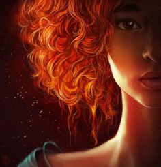 My hair is Hell's Fire, but I use it as my advantage. I am not afraid to stand up and fight for what is right.