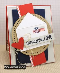 Card with heart and envelope - Sending You Love! MFT #mftstamps