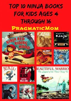 Top 10 Ninja Books for Kids Ages 4 through 16 :: PragmaticMom