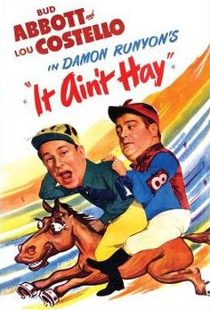 """Abbott and Costello in """"It Ain't Hay"""""""