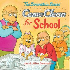 Browse Inside The Berenstain Bears Come Clean for School by Jan Berenstain, Mike Berenstain, Illustrated by Jan Berenstain, Mike Berenstain