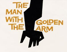 """Detail (logo) for Otto Preminger's """"The Man with the Golden Arm"""" by American graphic designer Saul Bass via Letterform Archive Saul Bass Posters, Film Posters, Bass Logo, Max Miedinger, Graphic Design Lessons, Graphic Designers, New York School, Title Sequence, Illustrations"""