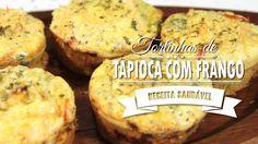 TORTINHAS DE TAPIOCA COM FRANGO | Mamãe Vida Saudável #26 Tortas Low Carb, Clean Eating, Healthy Eating, Quiche, Muffins, Paleo, Brunch, Gluten Free, Healthy Recipes