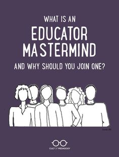 Educators spend far too much time in isolation; an educator mastermind can change that. #CultofPedagogy Cult Of Pedagogy, Teaching Strategies, Professional Development, Join, Teacher, Change, Activities, Education, Memes