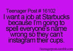 HAHA I am that is such a good idea. I would totally get a job there just so I can do this!!!!!>>YESSS