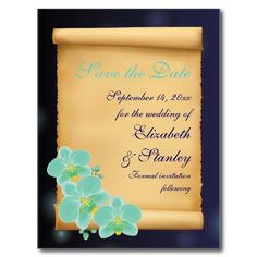 Aqua blue orchid flowers and parchment scroll wedding personalized Save the Date postcards. #SavetheDate, #postcard, #orchids, #aqua, #blue, #parchment, #flowers