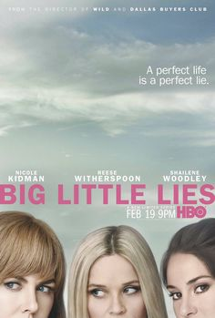 Big Little Lies - Série TV 2017 - AlloCiné Tv Series To Watch, Series Movies, Movies To Watch, Movies And Tv Shows, Big Little Lies, Reese Witherspoon, Nicole Kidman, Perfect Strangers, Band Of Brothers