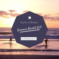 south of boston summer bucket list 2014 - http://www.365thingssouthshore.com/2014/06/03/south-of-boston-kids-summer-bucket-list-2014/