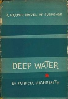 Deep Water by Patricia Highsmith I Love Books, Books To Read, My Books, Patricia Highsmith Books, Enough Book, Life Sentence, Deep Water, Book Nooks, Book Quotes