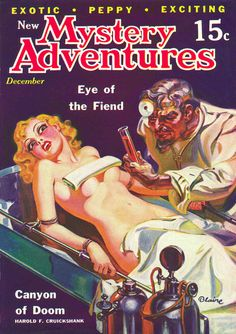 New Mystery Adventures magazine, pulp cover art by Blaine woman dame man mad scientist doctor cuffed cuffs handcuffs tied bound torture drugs danger