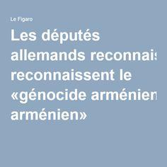 Les députés allemands reconnaissent le «génocide arménien»