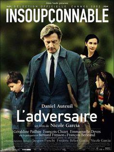 L'adversaire - heftige film, naar het boek van Emmanuel Carrère en gebaseerd op waar-gebeurd verhaal. Met Daniel Auteuil in de hoofdrol. Lees erover op: http://www.fransefilms.nl/ladversaire/