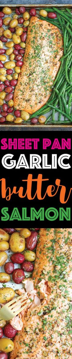 Sheet Pan Garlic Butter Salmon - A complete sheet pan supper with ONE PAN to clean! With roasted potatoes and green beans with the BEST garlic butter sauce!