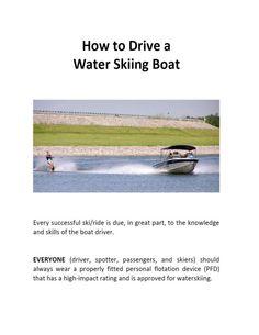 Azmi Mikati -Sports - How to Drive a Water Ski Boat.