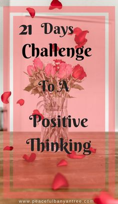 Try this 21 days challenge to have a positive thinking/mindset. #motivationalquotes #positivethinking #inspirationalquotes #challenge #positivity #positivevibes #quotes