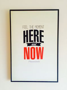 Here and now #posters #Phraseando