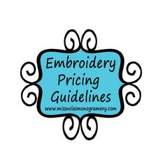 Embroidery Pricing Guidelines |