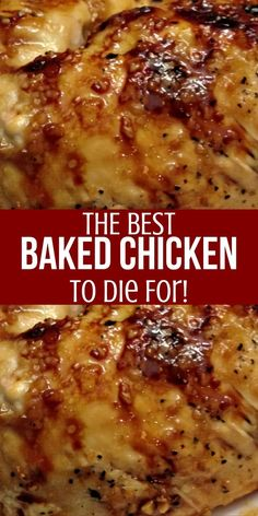 The Best Baked Chicken to Die For! - The Best Baked Chicken to Die For! The Best Baked Chicken to Die For! The Best Baked Chicken to Die - Crock Pot Recipes, Baked Chicken Recipes, Cooking Recipes, Fried Chicken, Simple Chicken Recipes, Baked Chicken Marinade, Baked Garlic Chicken, Ranch Chicken, Chicken Thighs Baked